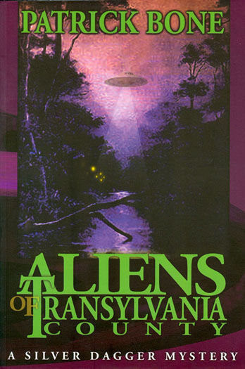 Aliens of Transylvania County book by Patrick Bone