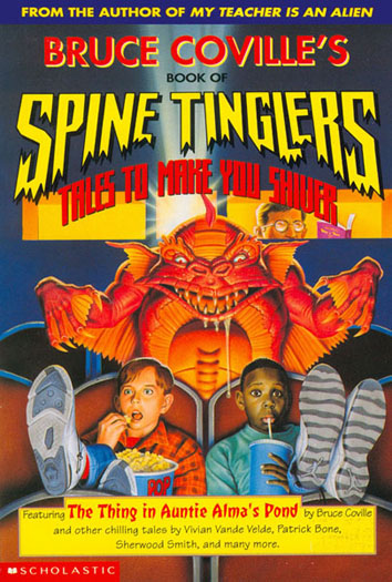 "Bruce Coville's Book of Spine Tinglers incl. ""Vampire for Hire"" by Patrick Bone"
