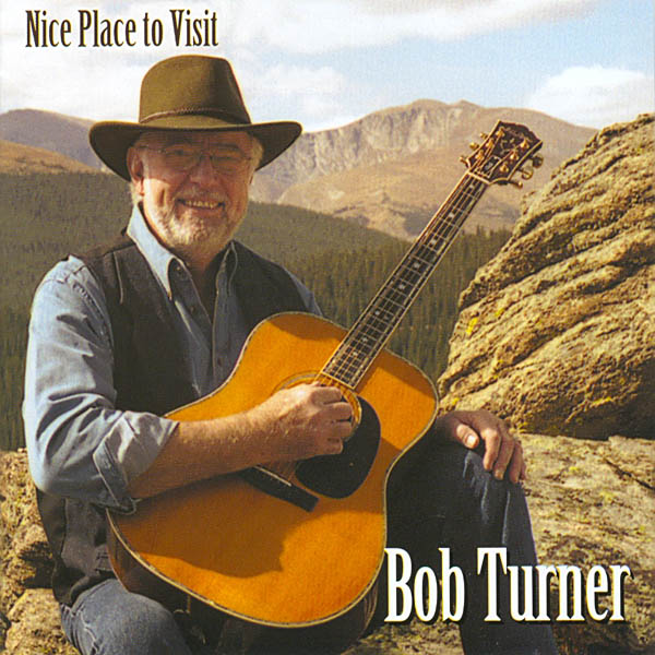 Bob Turner: Nice Place to Visit CD