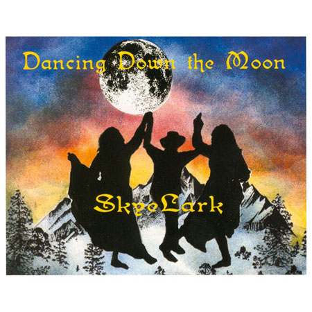 SkyeLark: Dancing Down the Moon CD